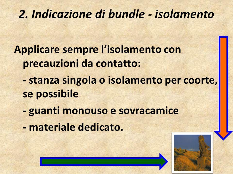 2. Indicazione di bundle - isolamento
