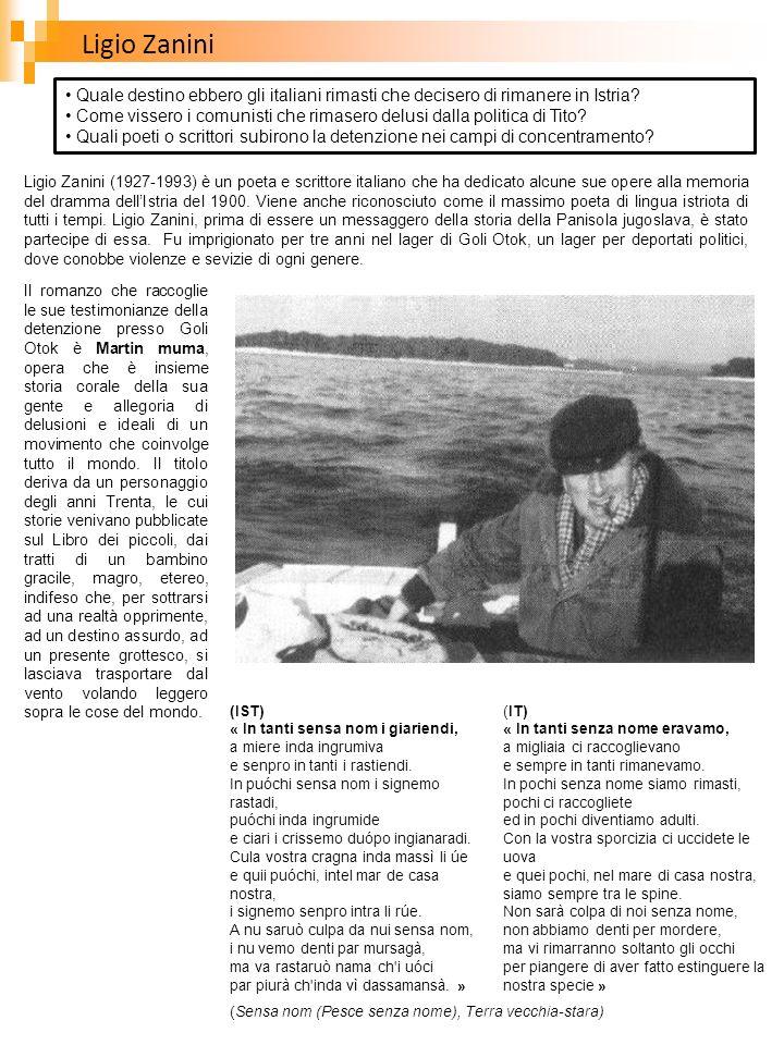 Ligio Zanini Quale destino ebbero gli italiani rimasti che decisero di rimanere in Istria