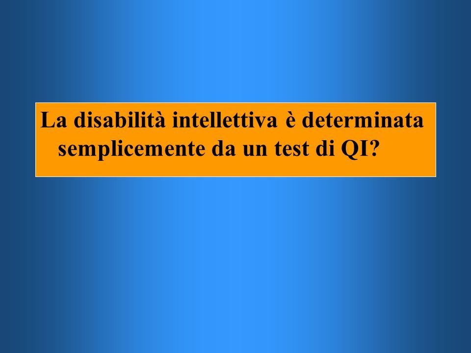La disabilità intellettiva è determinata semplicemente da un test di QI