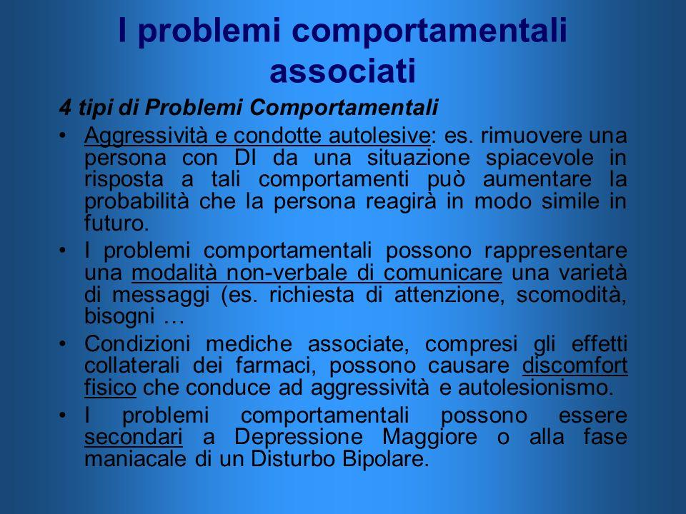 I problemi comportamentali associati