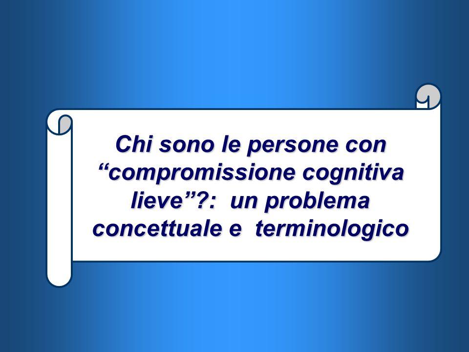 Chi sono le persone con compromissione cognitiva lieve