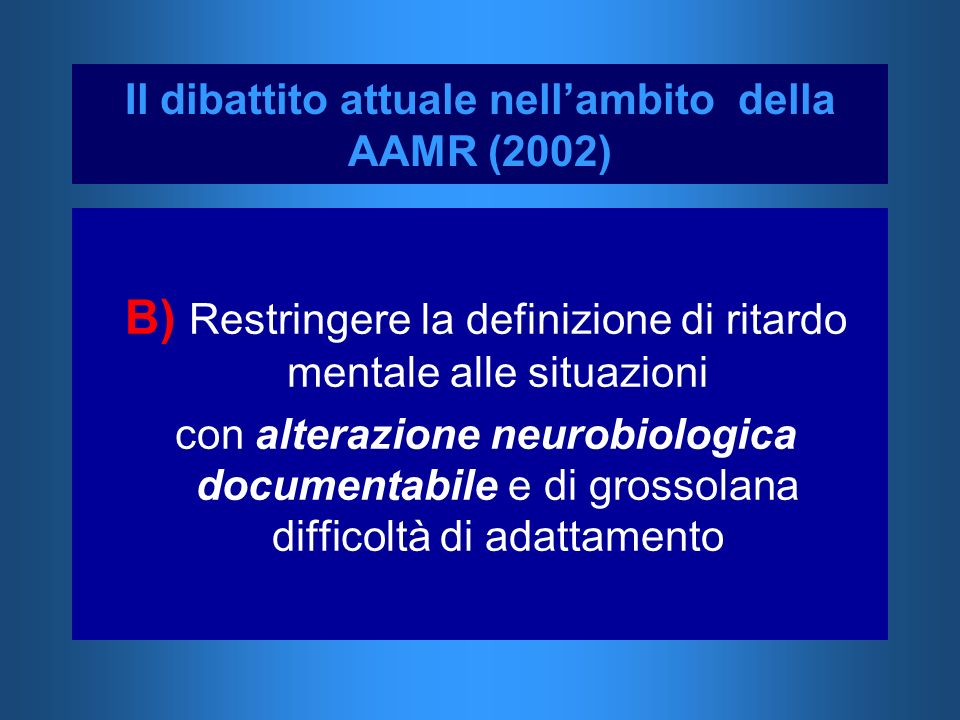 Il dibattito attuale nell'ambito della AAMR (2002)