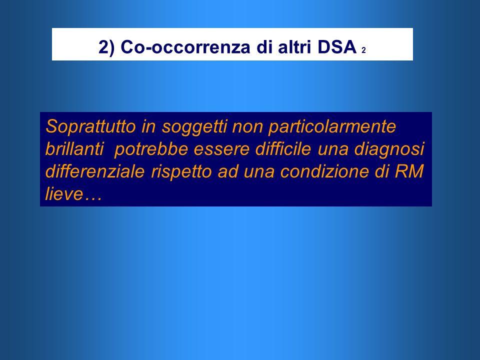 2) Co-occorrenza di altri DSA 2