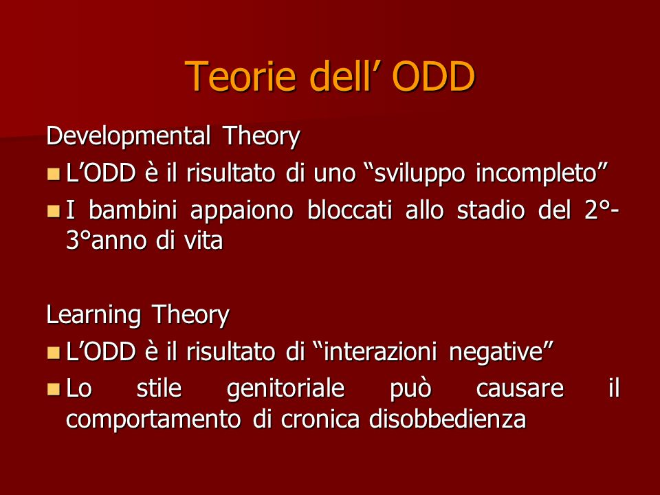 Teorie dell' ODD Developmental Theory