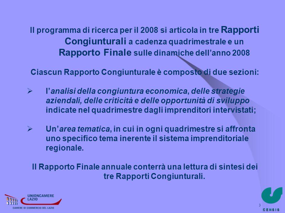 Ciascun Rapporto Congiunturale è composto di due sezioni: