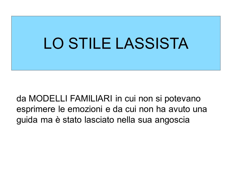 LO STILE LASSISTA