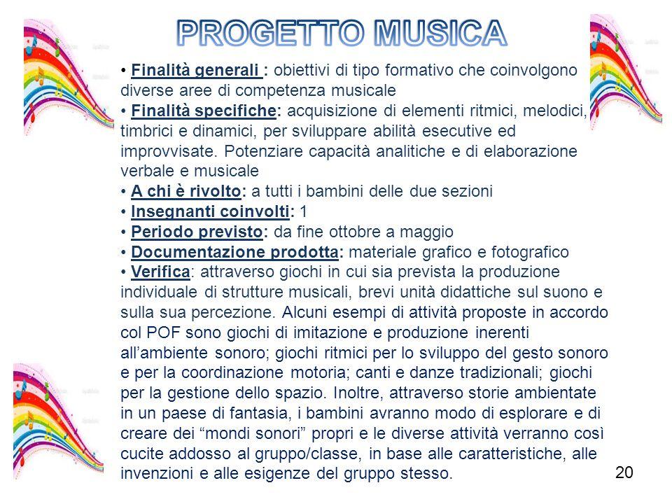 PROGETTO MUSICA • Finalità generali : obiettivi di tipo formativo che coinvolgono. diverse aree di competenza musicale.