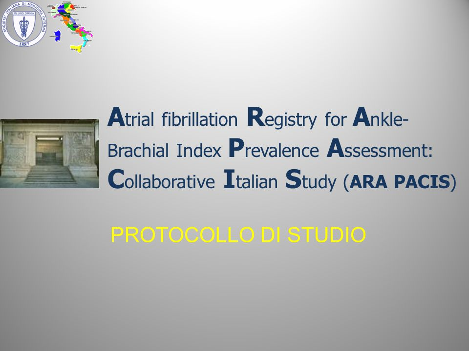 Atrial fibrillation Registry for Ankle-Brachial Index Prevalence Assessment: Collaborative Italian Study (ARA PACIS)