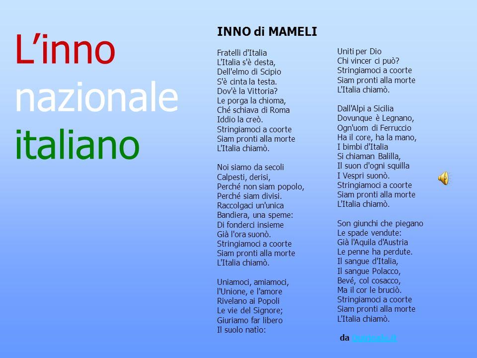 L'inno nazionale italiano INNO di MAMELI