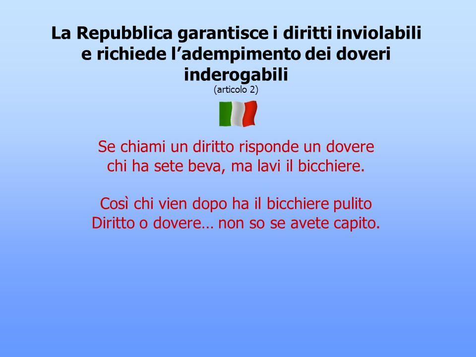 La Repubblica garantisce i diritti inviolabili