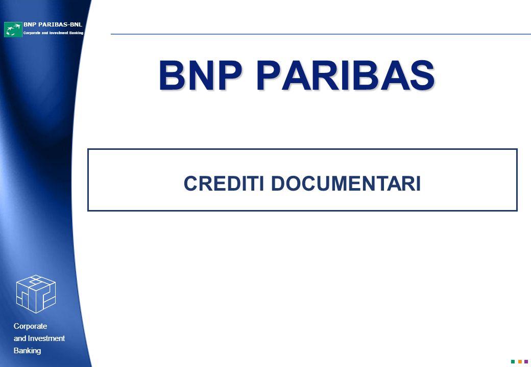BNP PARIBAS CREDITI DOCUMENTARI