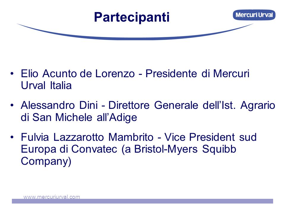 Partecipanti Elio Acunto de Lorenzo - Presidente di Mercuri Urval Italia.