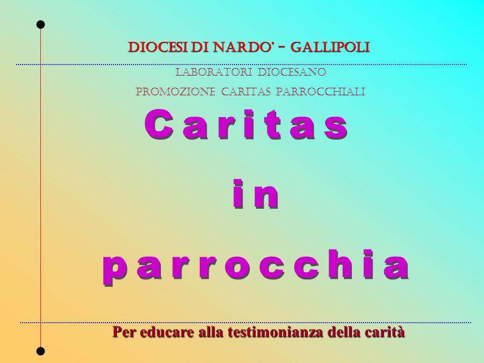 Caritas in parrocchia Per educare alla testimonianza della carità