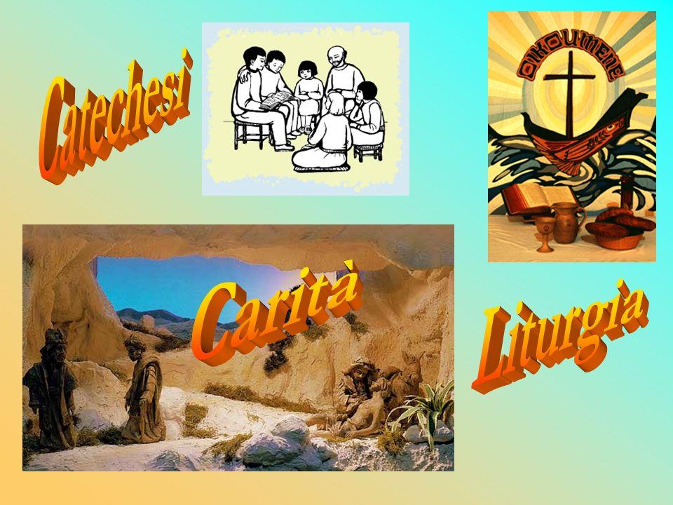 Catechesi Carità Liturgia