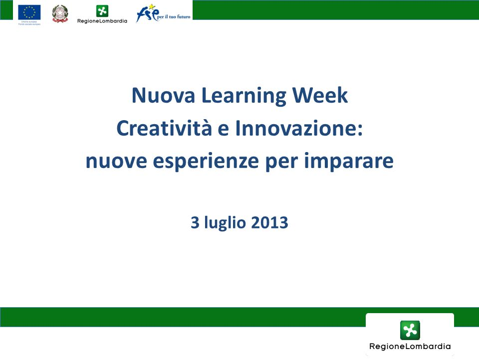 Creatività e Innovazione: nuove esperienze per imparare