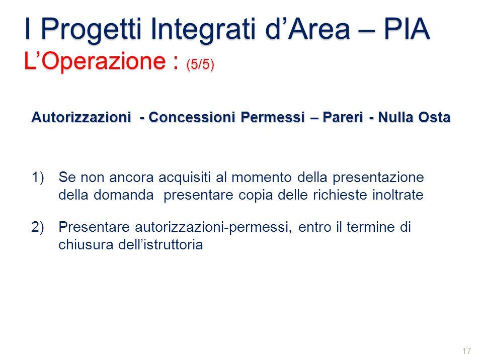 I Progetti Integrati d'Area – PIA L'Operazione : (5/5)