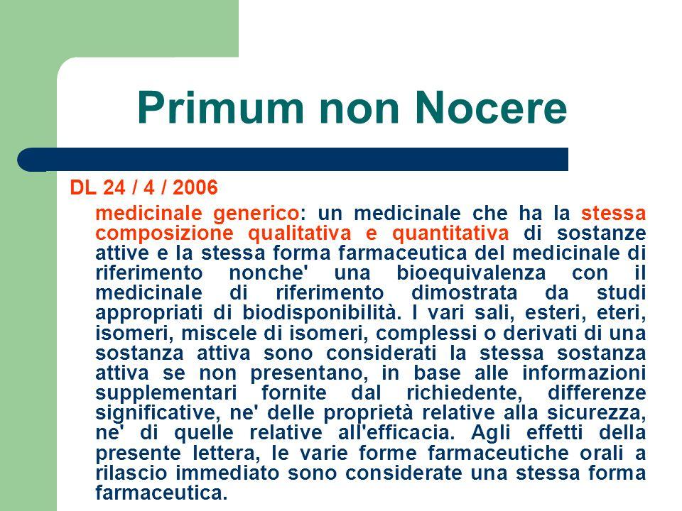 Primum non Nocere DL 24 / 4 / 2006.