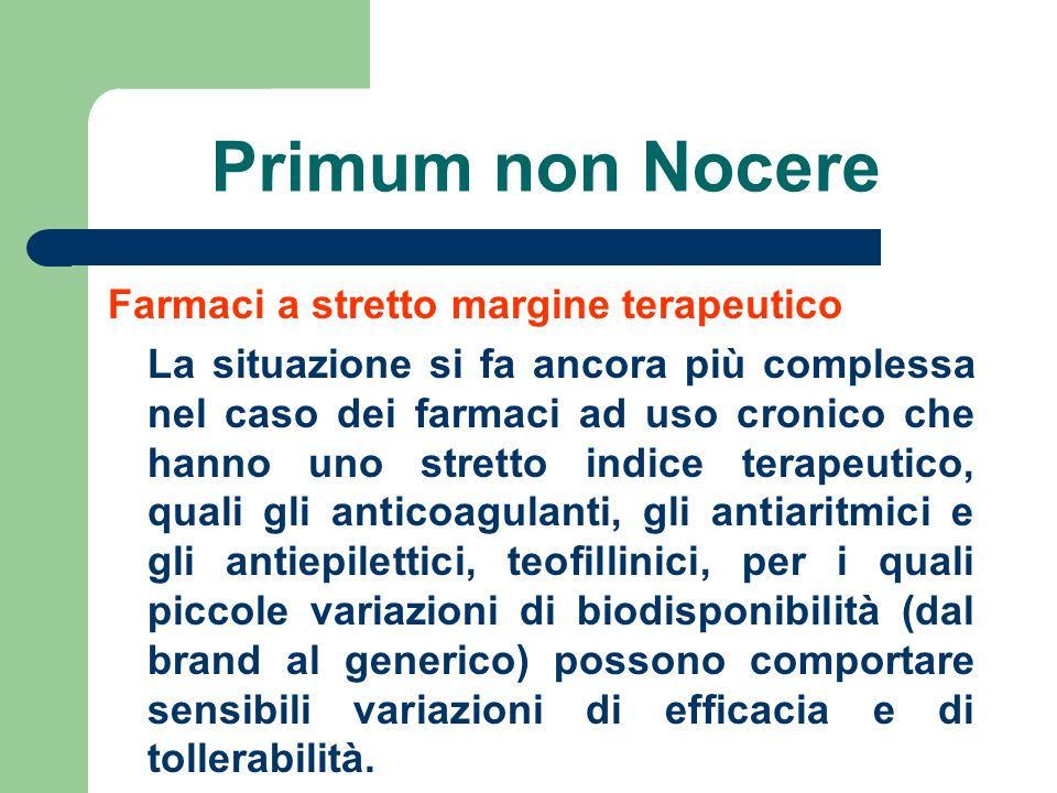 Primum non Nocere Farmaci a stretto margine terapeutico