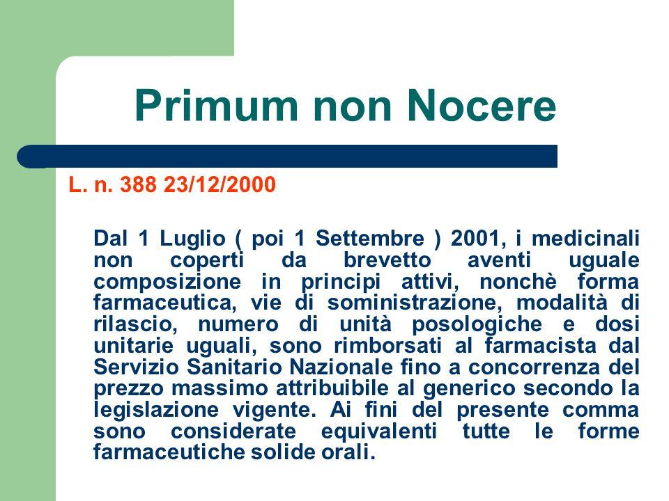 Primum non Nocere L. n. 388 23/12/2000.