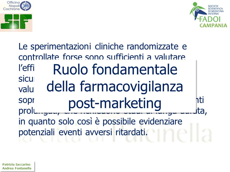 Ruolo fondamentale della farmacovigilanza post-marketing