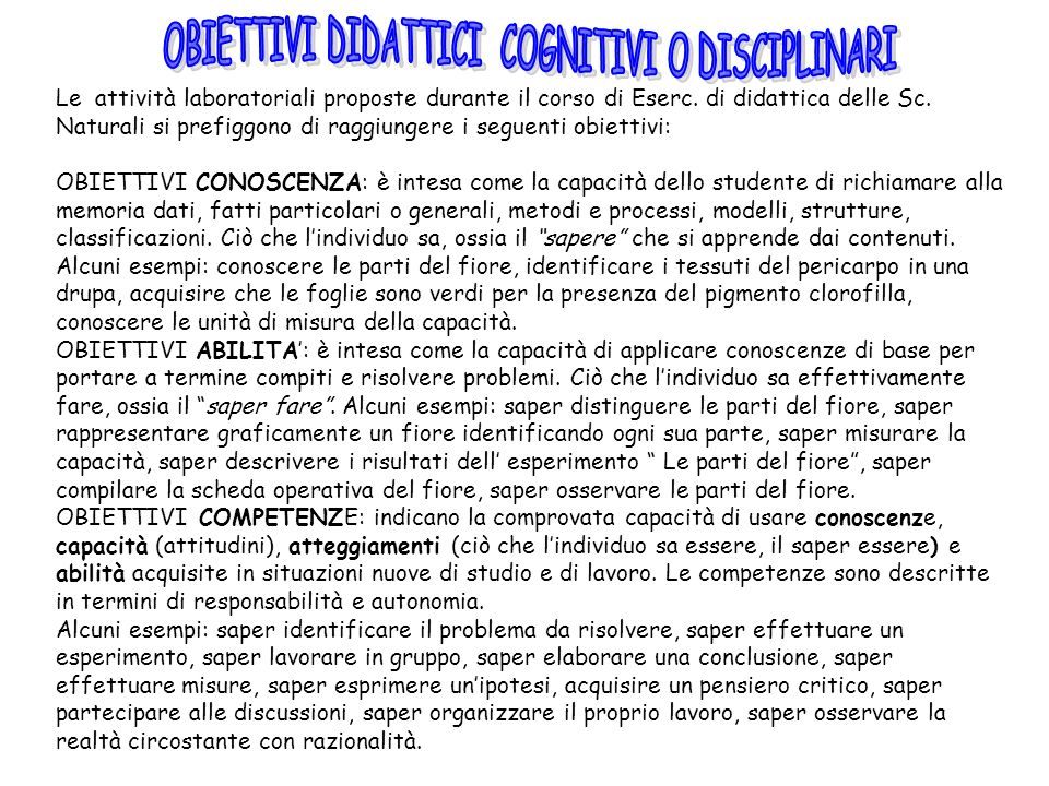 OBIETTIVI DIDATTICI COGNITIVI O DISCIPLINARI