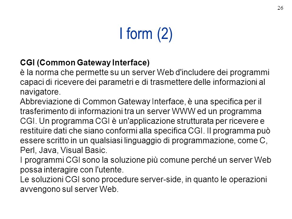 I form (2) CGI (Common Gateway Interface)