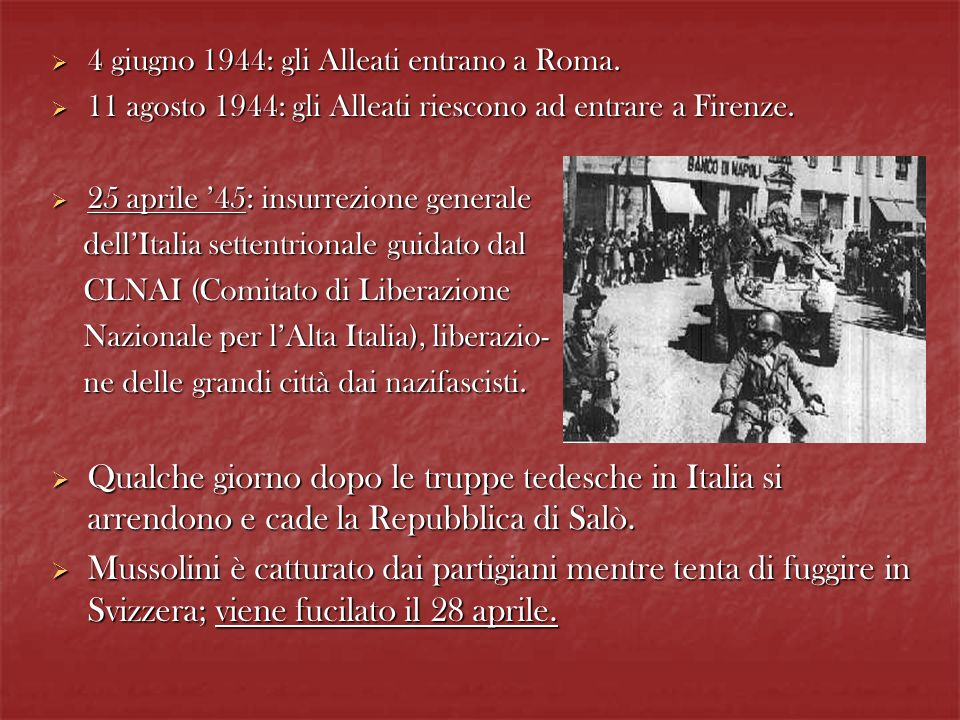4 giugno 1944: gli Alleati entrano a Roma.