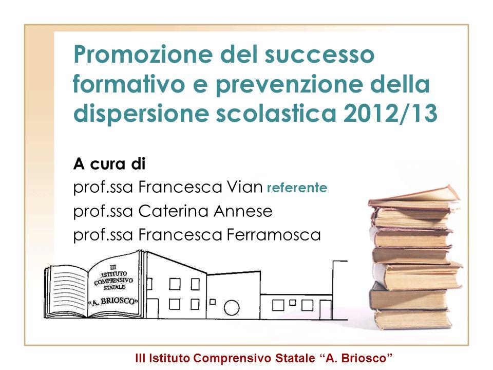 Promozione del successo formativo e prevenzione della dispersione scolastica 2012/13