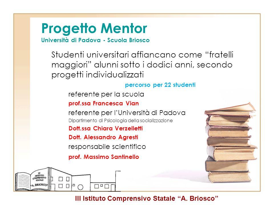 Progetto Mentor Università di Padova - Scuola Briosco
