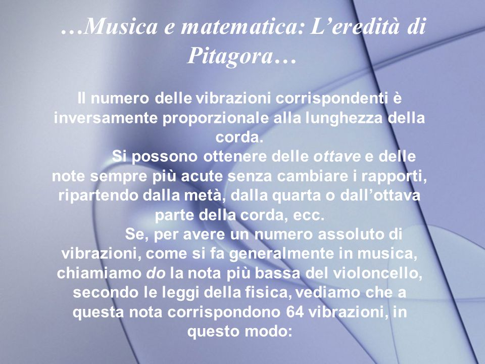 …Musica e matematica: L'eredità di Pitagora…