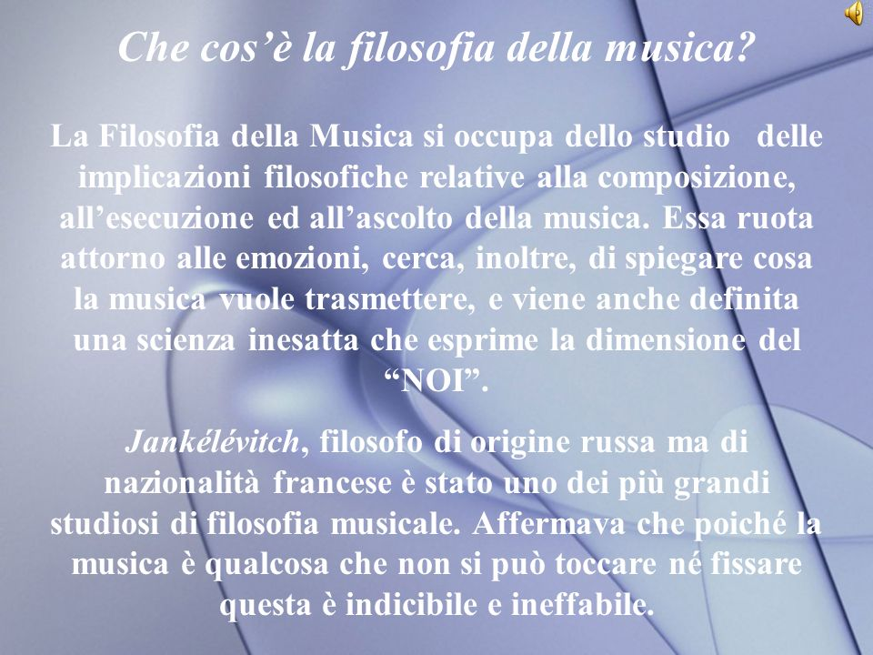 Che cos'è la filosofia della musica