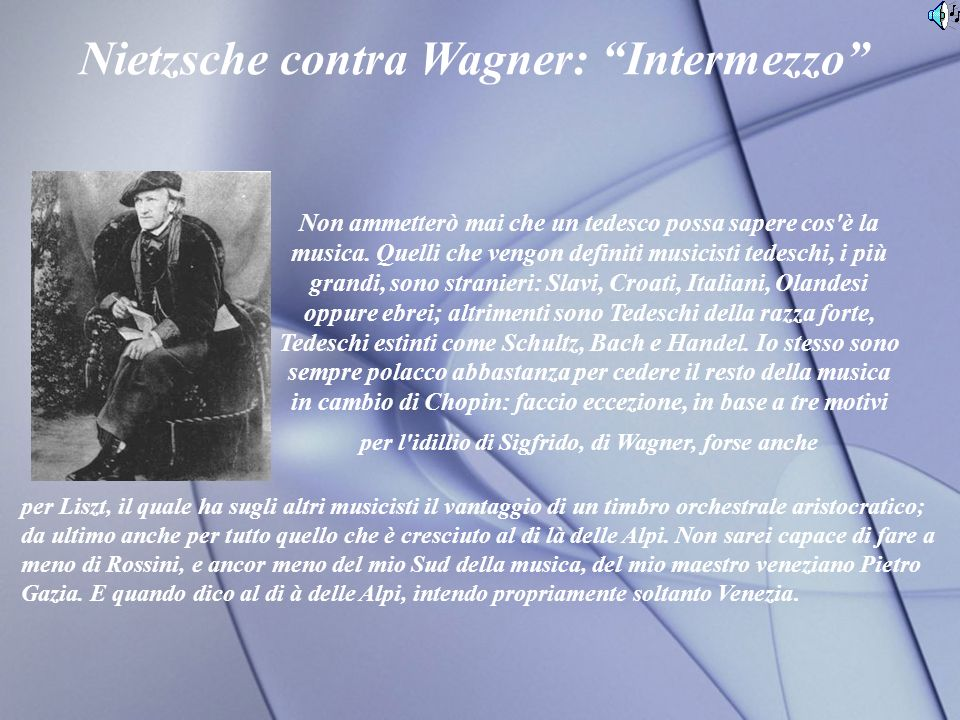 Nietzsche contra Wagner: Intermezzo