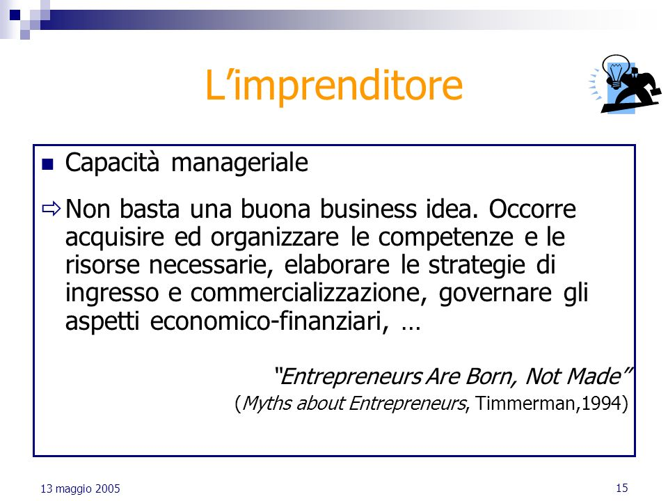 L'imprenditore Capacità manageriale