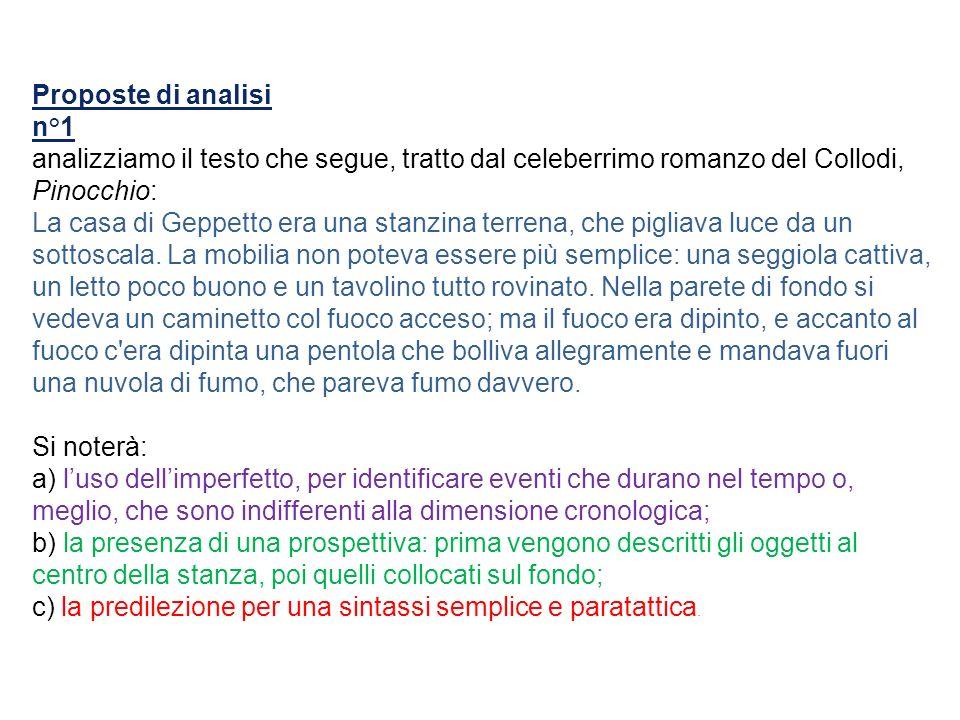 Proposte di analisi n°1. analizziamo il testo che segue, tratto dal celeberrimo romanzo del Collodi, Pinocchio: