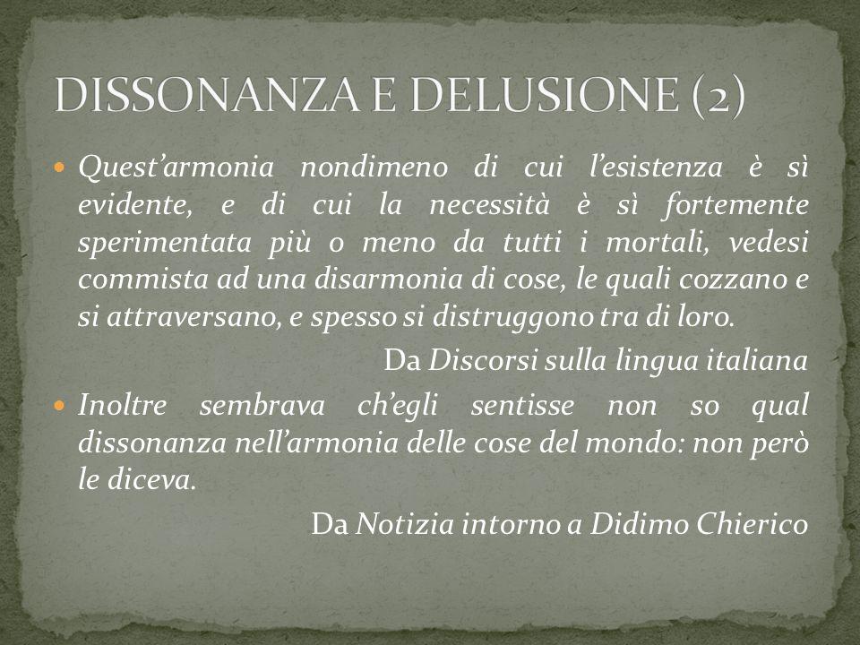 DISSONANZA E DELUSIONE (2)