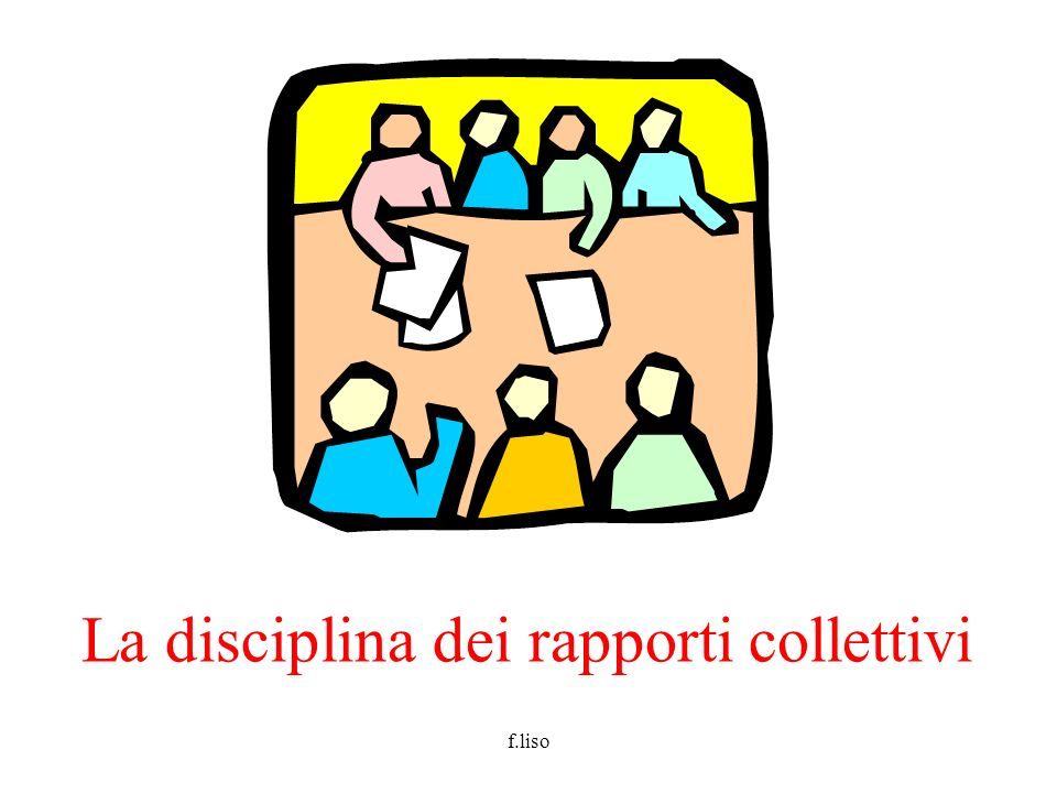 La disciplina dei rapporti collettivi