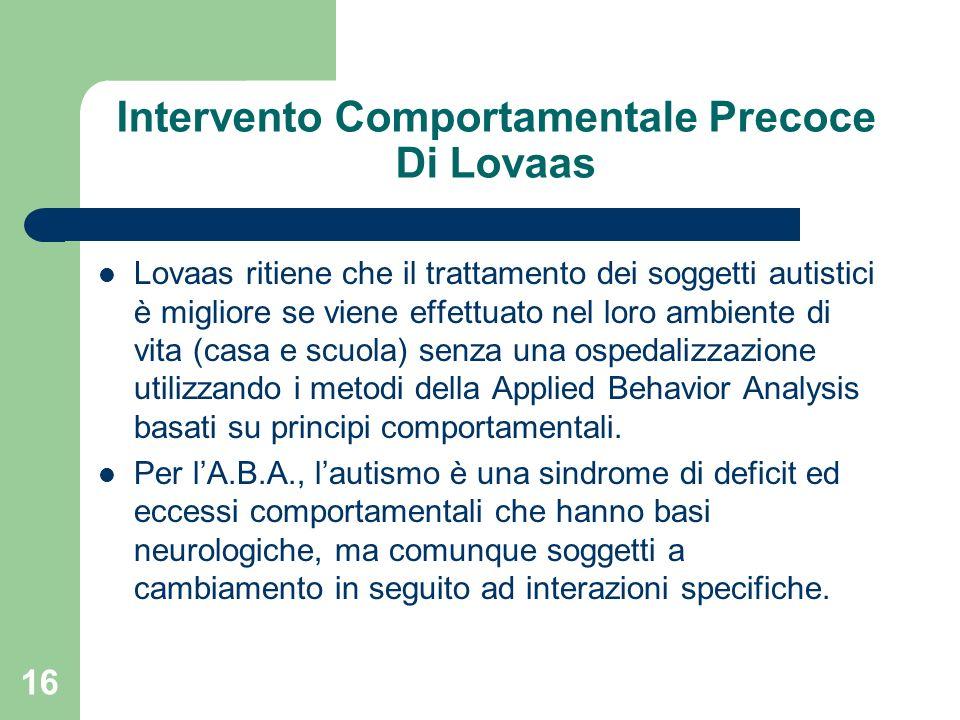 Intervento Comportamentale Precoce Di Lovaas