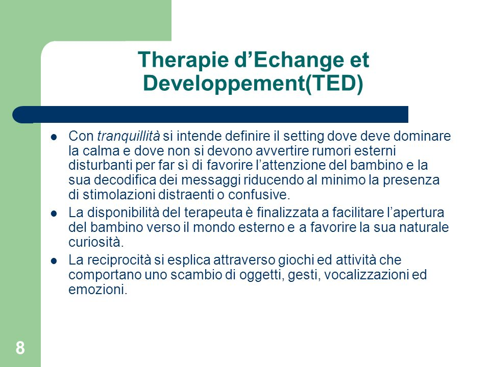 Therapie d'Echange et Developpement(TED)