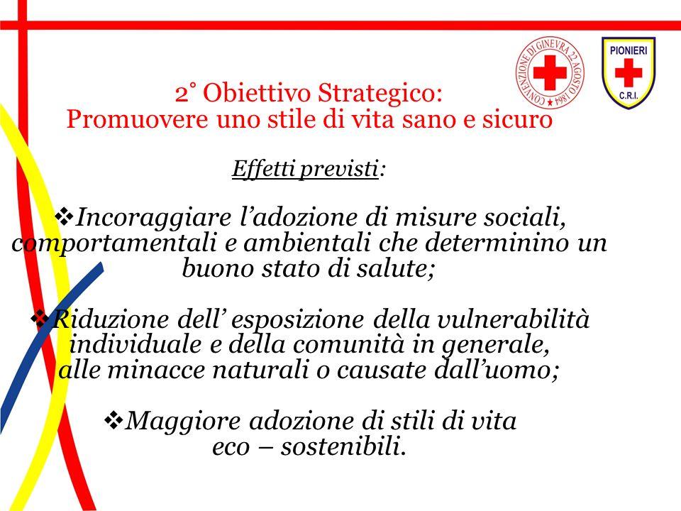 2° Obiettivo Strategico: Promuovere uno stile di vita sano e sicuro