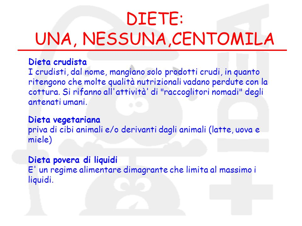 DIETE: UNA, NESSUNA,CENTOMILA