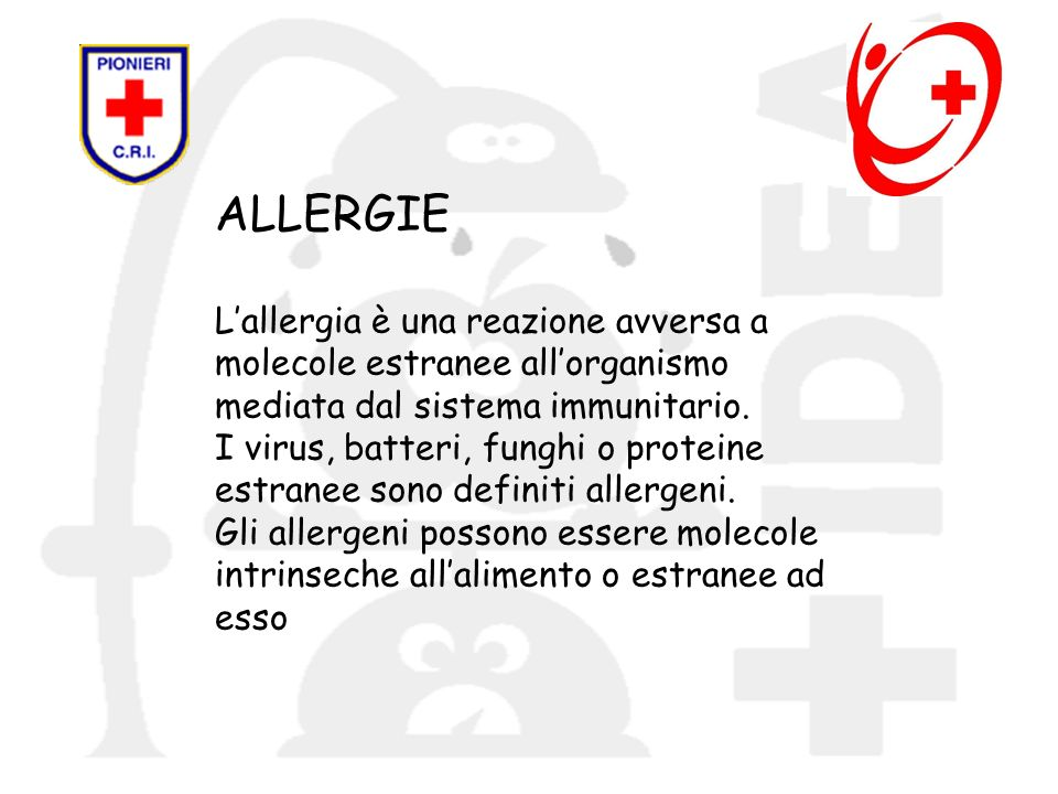 ALLERGIE L'allergia è una reazione avversa a
