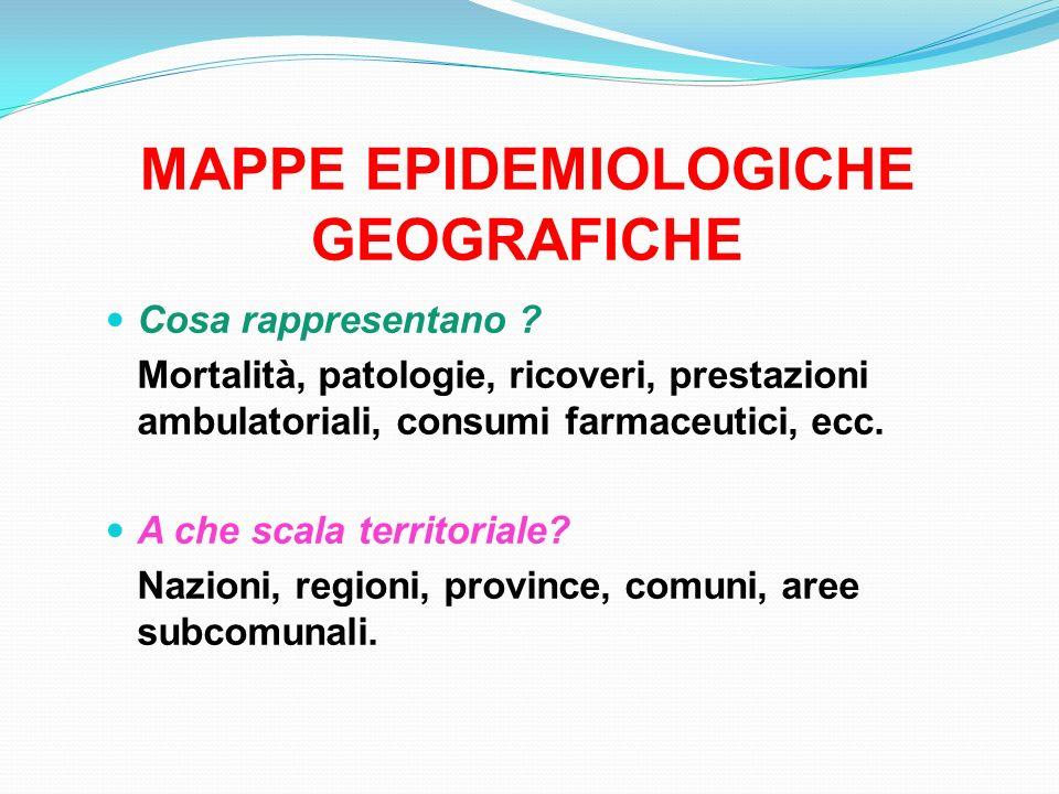 MAPPE EPIDEMIOLOGICHE GEOGRAFICHE