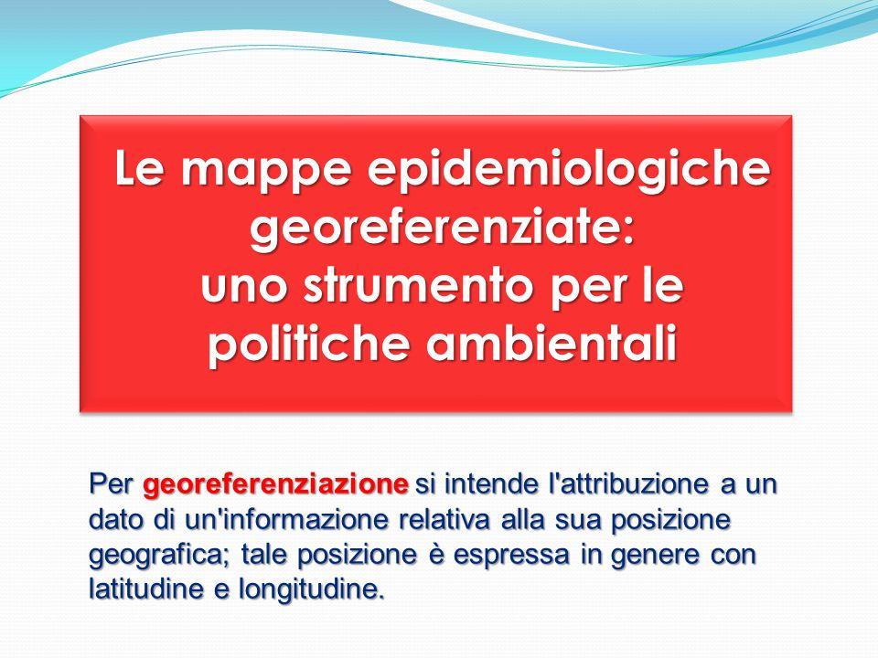 Le mappe epidemiologiche georeferenziate: