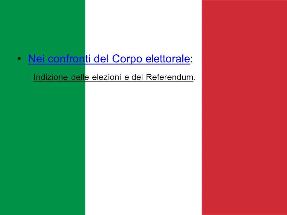 - Indizione delle elezioni e del Referendum.