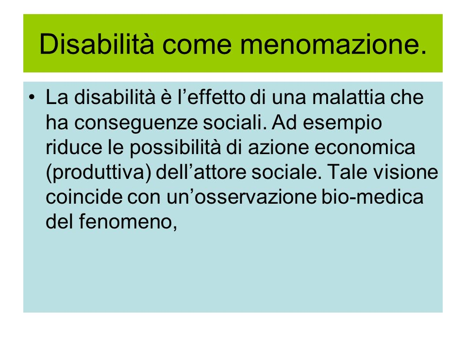 Disabilità come menomazione.