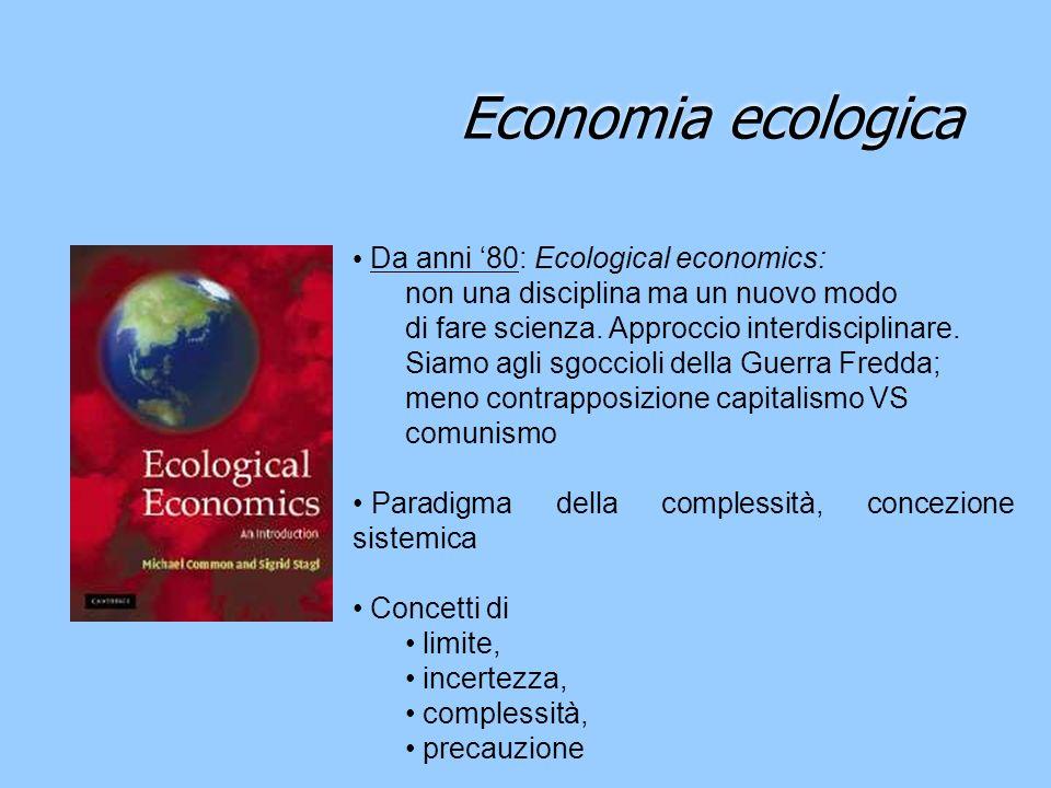 Economia ecologica Da anni '80: Ecological economics: