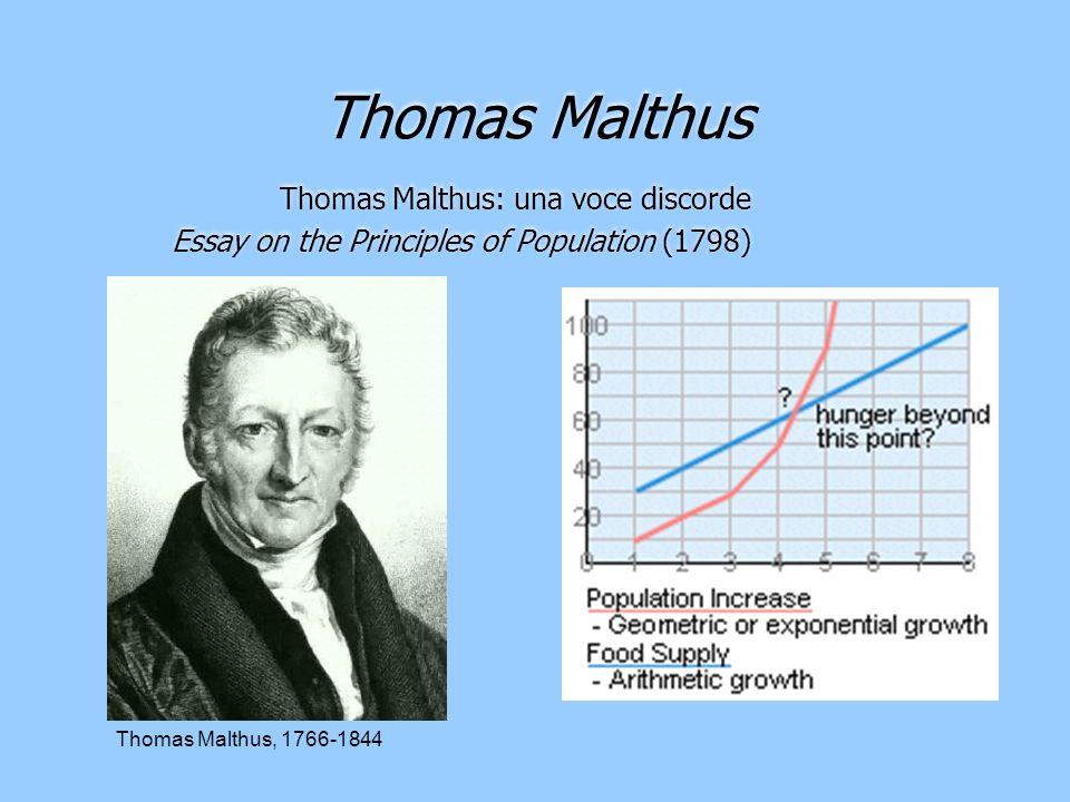 Thomas Malthus Thomas Malthus: una voce discorde