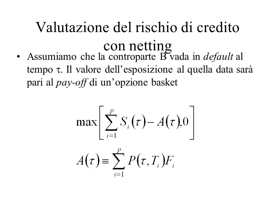 Valutazione del rischio di credito con netting