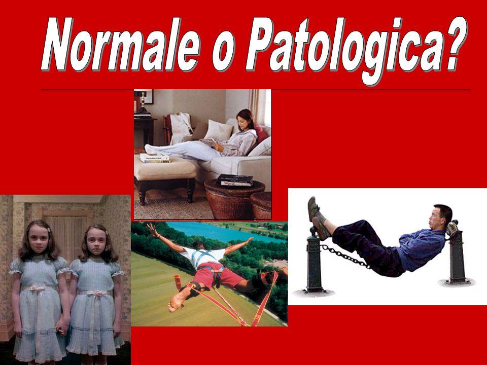 Normale o Patologica