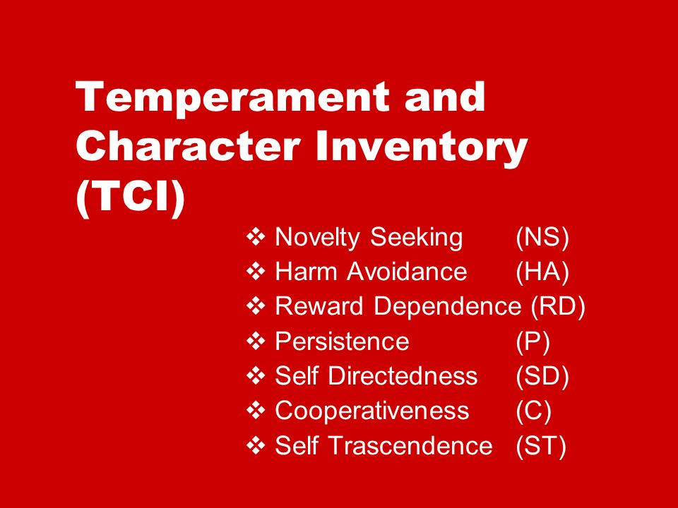 Temperament and Character Inventory (TCI)